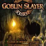 Настольная игра: Истребитель гоблинов (Goblin Slayer)